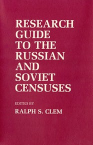Research Guide to the Russian and Soviet Censuses