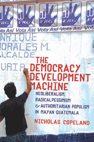 The Democracy Development Machine